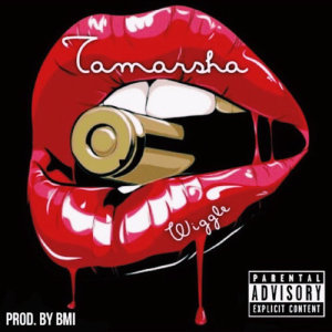 Album Wiggle Single from Tamarsha
