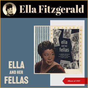Ella Fitzgerald的專輯Ella and Her Fellas (Album of 1957)