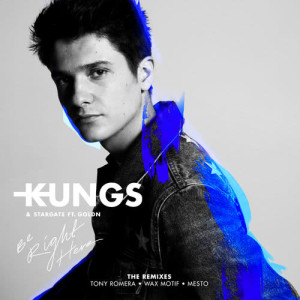 Album Be Right Here (The Remixes) from Kungs