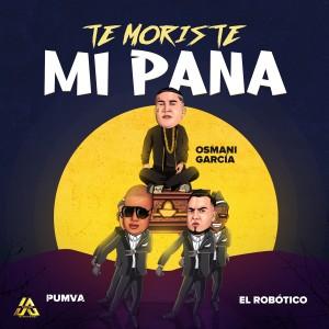 Osmani Garcia的專輯Te Moristes Mi Pana