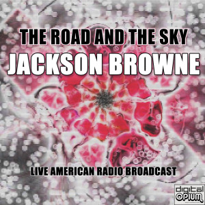 Album The Road And The Sky from Jackson Browne