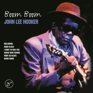 John Lee Hooker的專輯Boom Boom