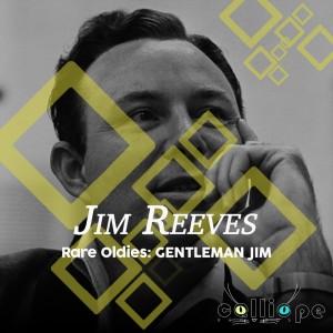 Album Rare Oldies: Gentleman Jim from Jim Reeves