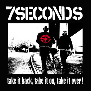 Album Take It Back, Take It On, Take It Over! from 7 Seconds