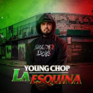 Album La Esquina (Explicit) from Young Chop