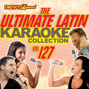 The Hit Crew的專輯The Ultimate Latin Karaoke Collection, Vol. 127