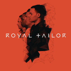 Album Royal Tailor from Royal Tailor