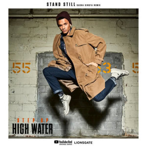 Step Up: High Water的專輯Stand Still