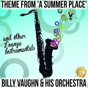 Album Theme from a Summer Place (Remastered) from Billy Vaughn And His Orchestra