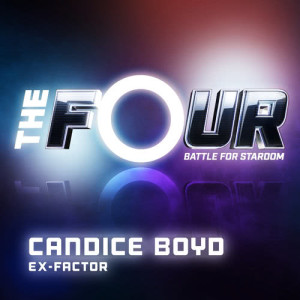 Listen to Ex-Factor (The Four Performance) song with lyrics from Candice Boyd