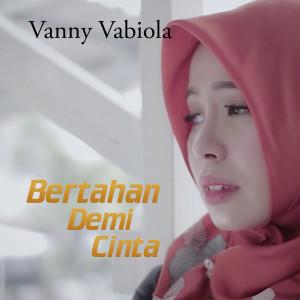 Bertahan Demi Cinta dari Vanny Vabiola