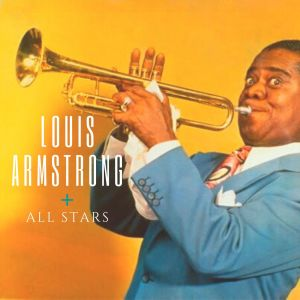 Louis Armstrong的專輯Louis Armstrong + All Stars