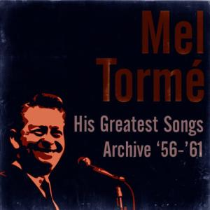 收聽Mel Tormé的I Don't Want To Walk Without You歌詞歌曲