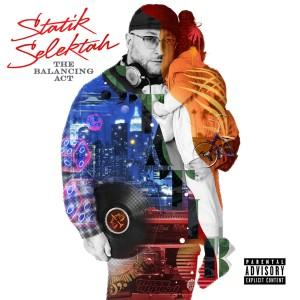 Album The Balancing Act (Explicit) from Statik Selektah