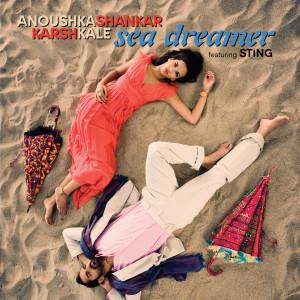 Sea Dreamer 2007 Anoushka Shankar
