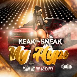 Album My Hype from Keak Da Sneak