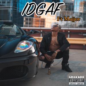 Idgaf (Explicit)