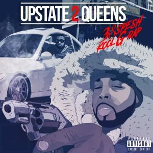 Kool G Rap的專輯Upstate 2 Queens (Explicit)