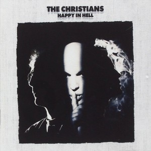 Album Happy in Hell from The Christians