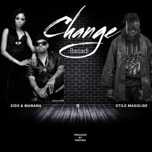 Album Change Basadi from Stilo Magolide