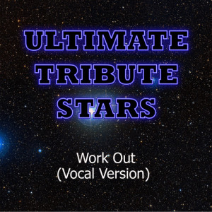 Ultimate Tribute Stars的專輯J. Cole - Work Out (Vocal Version)