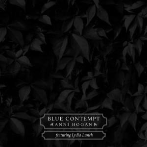 Anni Hogan的專輯Blue Contempt