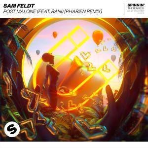 Listen to Post Malone (feat. RANI) (Pharien Remix) song with lyrics from Sam Feldt