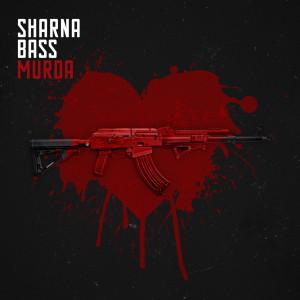 Album Murda from Sharna Bass