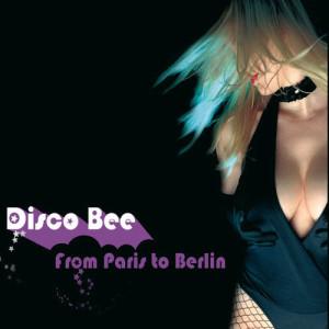 Disco Bee的專輯From Paris To Berlin