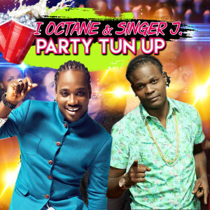 Album Party Tun Up from I-Octane