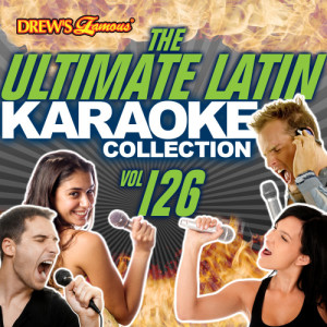The Hit Crew的專輯The Ultimate Latin Karaoke Collection, Vol. 126