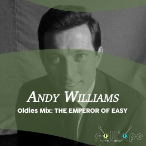 Andy Williams的專輯Oldies Mix: The Emperor of Easy