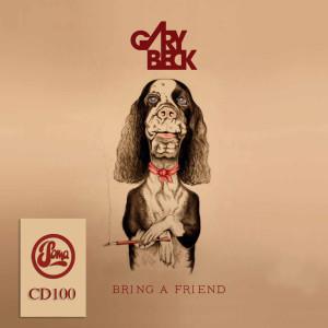 Album Bring a Friend from Gary Beck