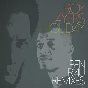 Album Holiday (Ben Rau Remixes) from Ben Rau