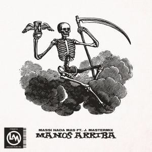 Album Manos Arriba (Explicit) from J.Mastermix
