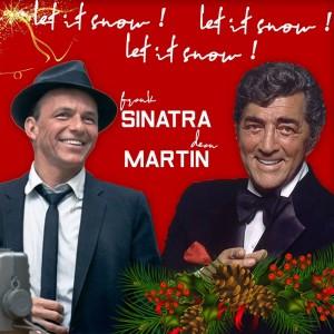 Frank Sinatra的專輯Let It Snow! Let It Snow! Let It Snow! (Frank Sinatra & Dean Martin Best Christmas Songs)