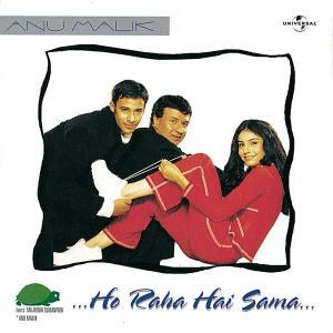 Ho Raha Hai Sama 1999 Anu Malik