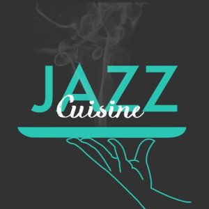 Album Jazz Cuisine from Dining With Jazz
