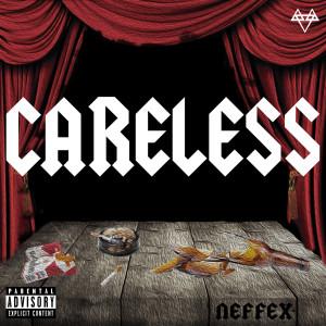 Careless: The Collection (Explicit) dari NEFFEX