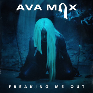 Listen to Freaking Me Out song with lyrics from Ava Max