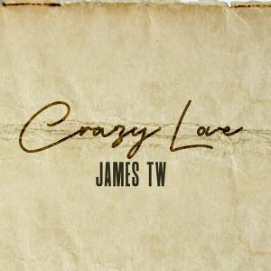 James TW的專輯Crazy Love
