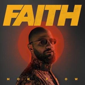 Album Faith from Moh Flow