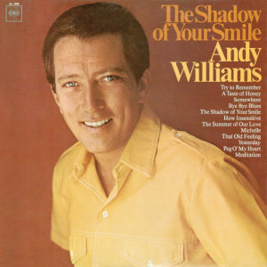 Listen to Try to Remember song with lyrics from Andy Williams