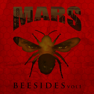 Album Bee Sides, Vol. 1 from Mars