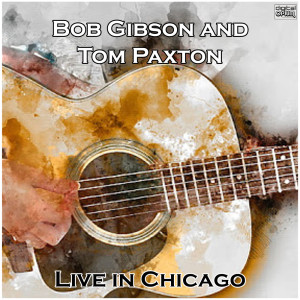 Album Live in Chicago from Tom Paxton