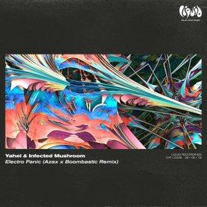 Album Electro Panic (Azax x Boombastix Remix) from Infected Mushroom