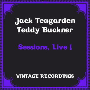Album Sessions, Live ! (Hq Remastered) from Jack Teagarden