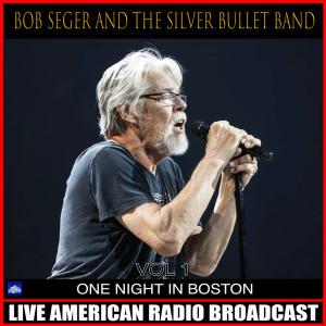 Album One Night In Boston Vol 1 from Bob Seger