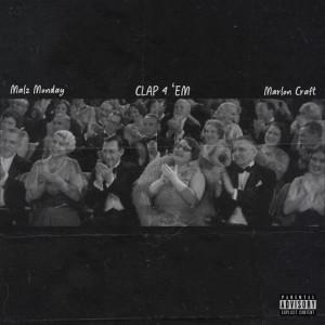 Album Clap 4 'em from Marlon Craft