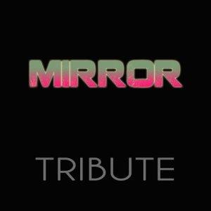 Mirror (Tribute)